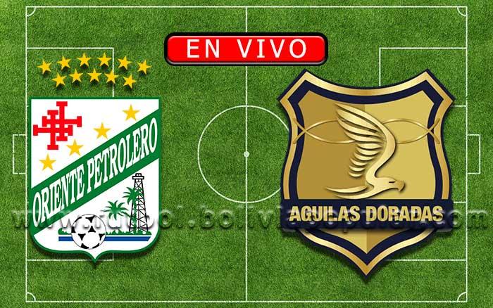 【En Vivo】Oriente Petrolero vs. Águilas Doradas - Copa Sudamericana 2019