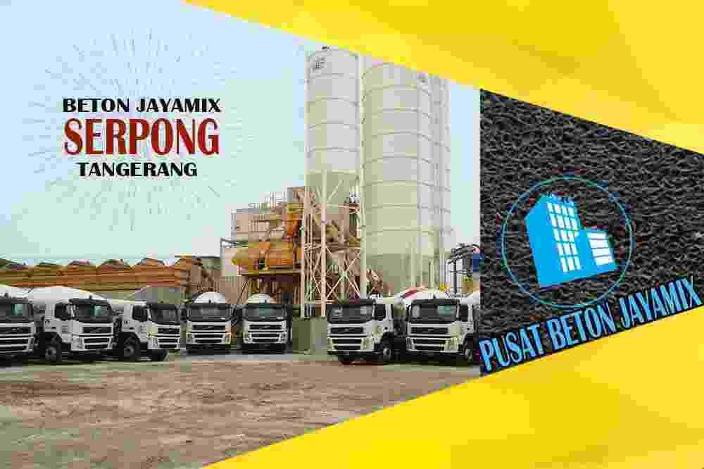 jayamix Serpong, jual jayamix Serpong, jayamix Serpong terdekat, kantor jayamix di Serpong, cor jayamix Serpong, beton cor jayamix Serpong, jayamix di kecamatan Serpong, jayamix murah Serpong, jayamix Serpong Per Meter Kubik (m3)