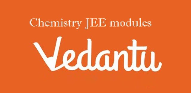 vedantu chemistry JEE  2021  modules chapterwise for class 11th and class 12th