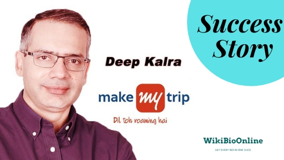 Success Story of MakeMyTrip CEO Deep Kalra