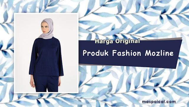 10 Rekomendasi Produk Fashion dari MOZLINE Termurah dengan Harga Original - maspaical.com