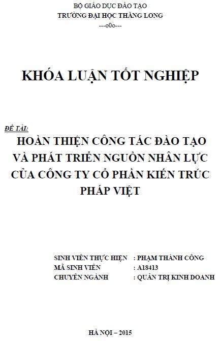 Hoàn thiện công tác đào tạo và phát triển nguồn nhân lực của Công ty Cổ phần kiến trúc Pháp Việt