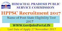 Himachal Pradesh Public Service Commission Recruitment 2017 – State Eligibility Test 2017