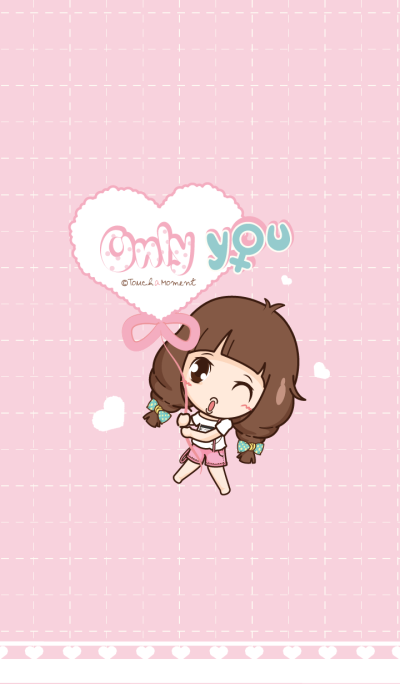 Only you (female)