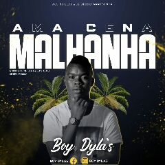 Boy Dylas - Ama Cena Malhanha (2021) [Download]