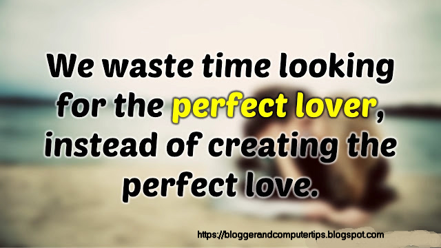Best Love Quotes 2019 To Impress Her Him Bloggerandcomputertips