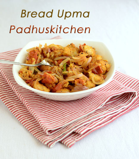 Padhuskitchen bread recipes bread upma forumfinder Image collections