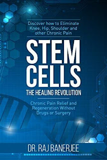 Stem Cells - The Healing Revolution: Chronic Pain Relief and Regeneration Without Drugs or Surgery free book promotion Dr. Raj Banerjee
