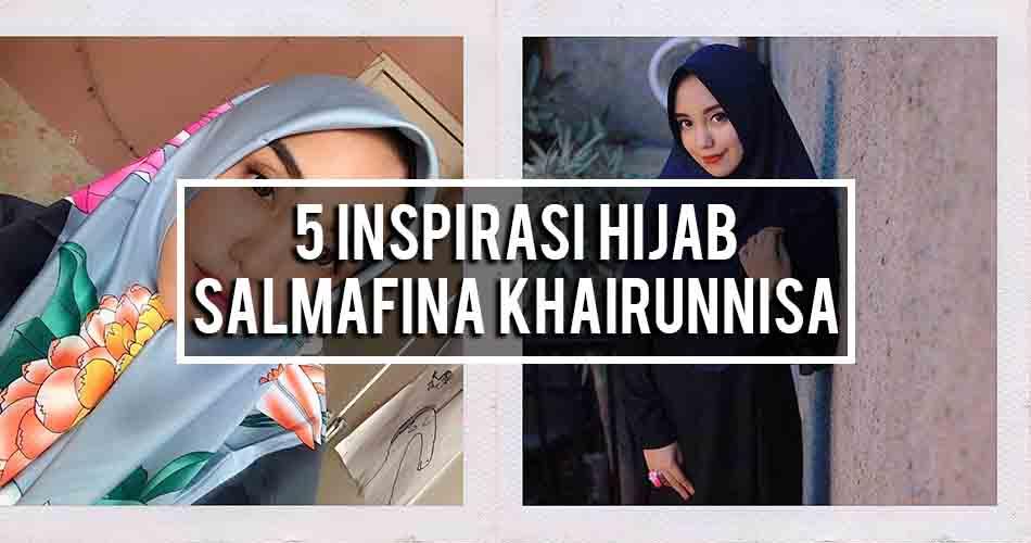 5 Inspirasi Hijab Salmafina Khairunnisa