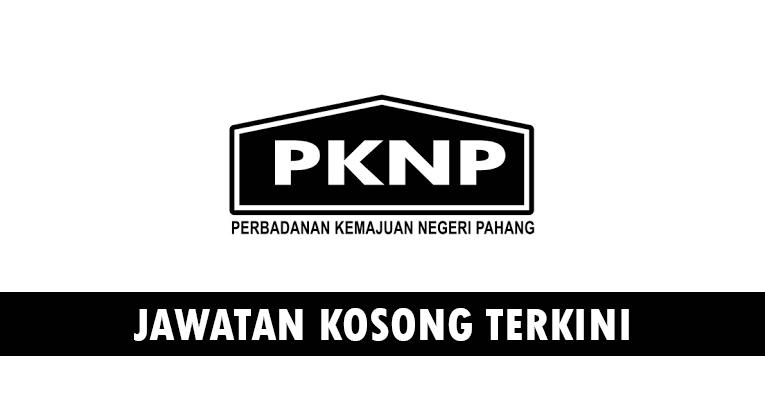 Kekosongan Terkini di Perbadanan Kemajuan Negeri Pahang (PKNP)