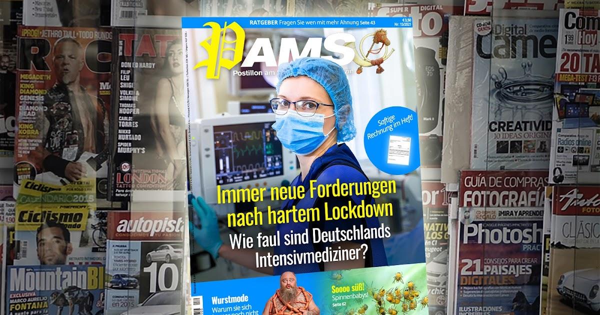 Heute in PamS: Immer neue Forderungen nach hartem Lockdown – Wie faul sind Deutschlands Intensivmediziner?