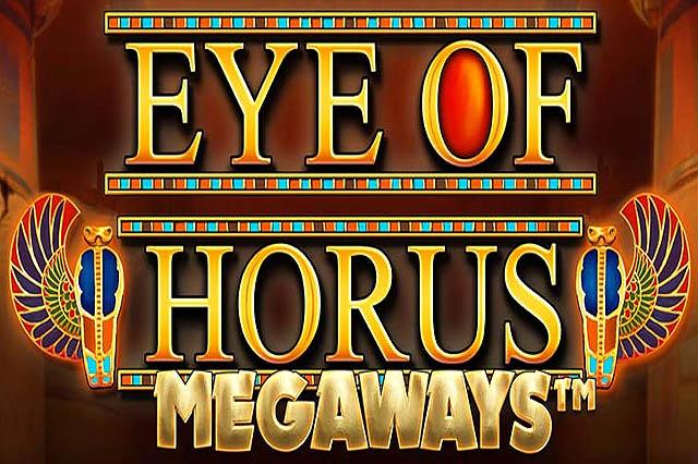ULASAN SLOT BLUEPRINT GAMING EYE OF HORUS MEGAWAYS