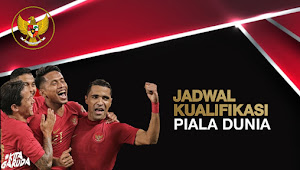 Ini Jadwal Timnas Indonesia di Kualifikasi Piala Dunia