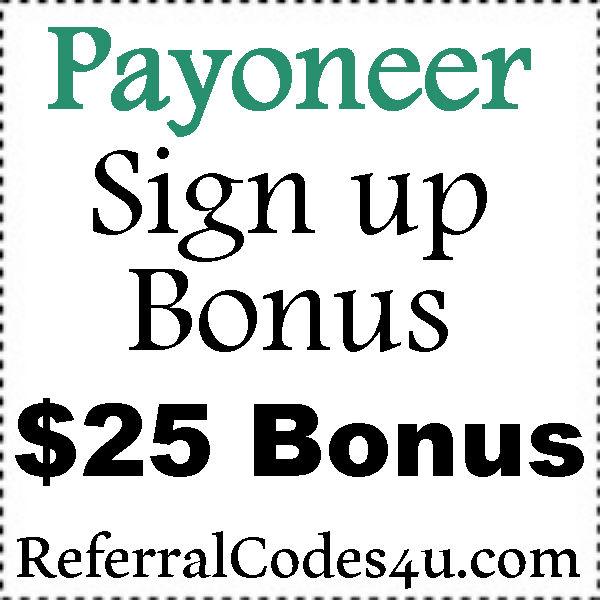 Payoneer Sign Up Bonus 2016-2021, Payoneer Referral Bonus, Payoneer $25 Bonus