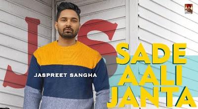 Sade Aali Janta Lyrics - Jaspreet Sangha