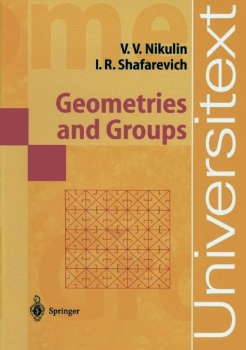 www.amazon.com/Geometries-Groups-Universitext-Viacheslav-Nikulin/dp/3540152814/