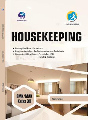 Housekeeping, Bidang Keahlian : Pariwisata, Program Keahlian : Perhotelan dan Jasa Pariwisata, Kompetensi Keahlian : Perhotelan (C3), Hotel & Restoran SMK/MAK Kelas XII