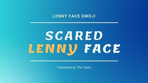 Scared Lenny Face, Scared Japanese Emoticons : Lenny Face Emoji ( ͡° ͜ʖ ͡°)