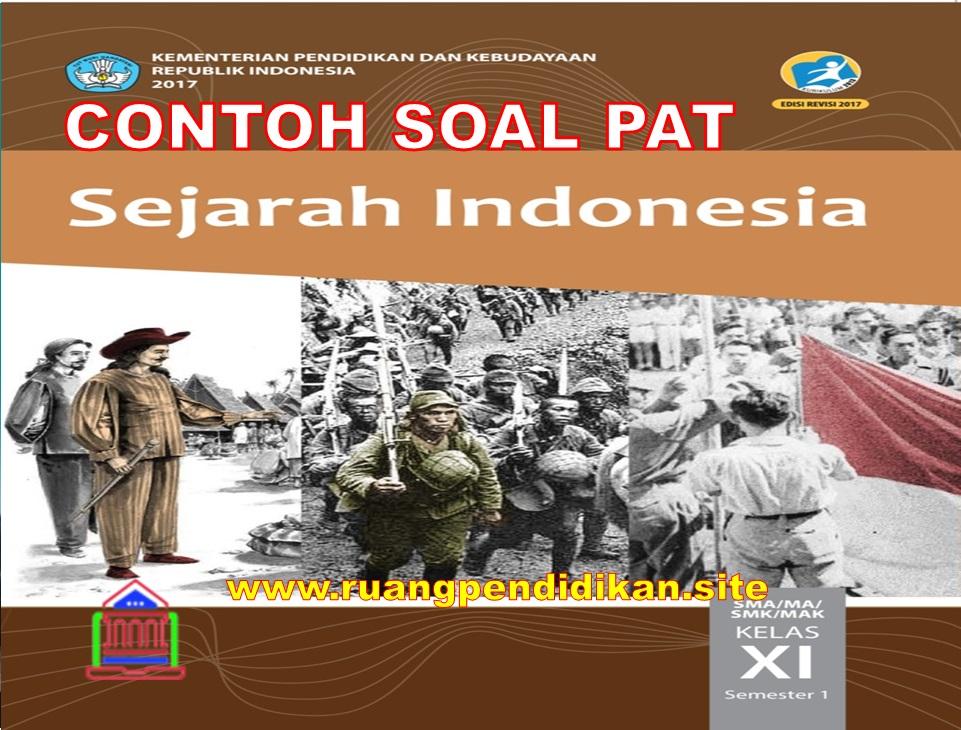 PAT Sejarah Indonesia Kelas 11