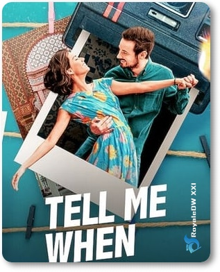 TELL ME WHEN (2020)