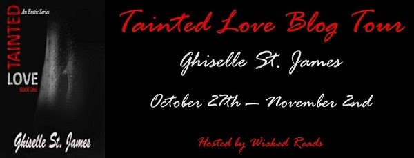 http://vkwickedreads.blogspot.com/p/tainted-love-by-ghiselle-st-james-blog.html