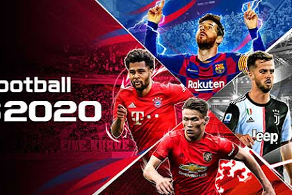 PES 2020 4.1.0 (Full) Apk + Data For Android