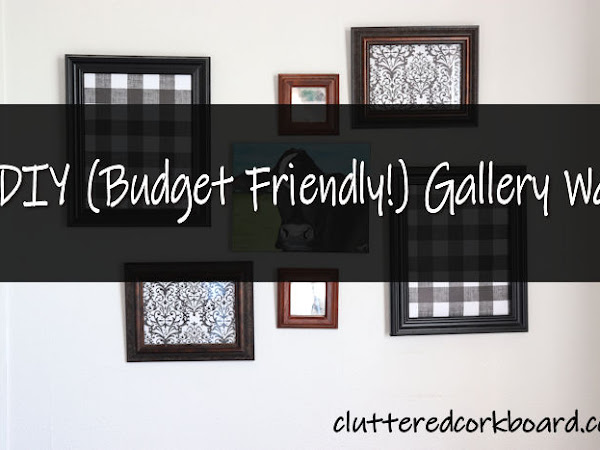 DIY Super Simple and Inexpensive Gallery Wall