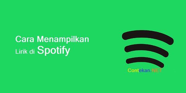 Cara Menampilkan Lirik di Spotify (Paling Lengkap!)