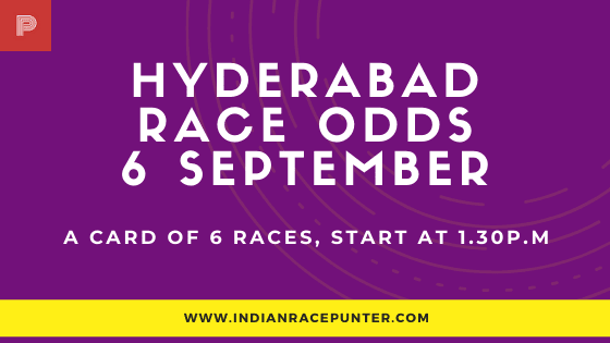 Hyderabad Race Odds 6 September