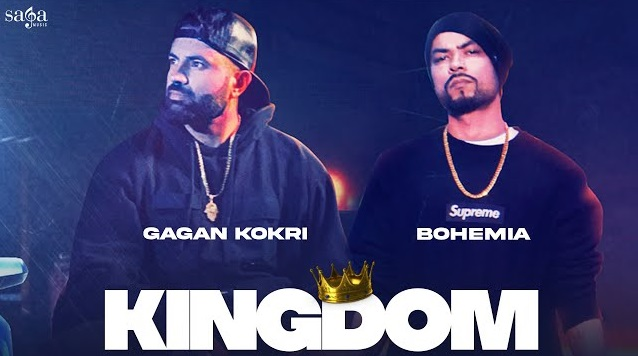 Kingdom Lyrics - Gagan Kokri Ft Bohemia