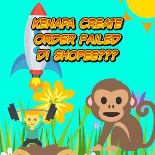 Create Order Failed