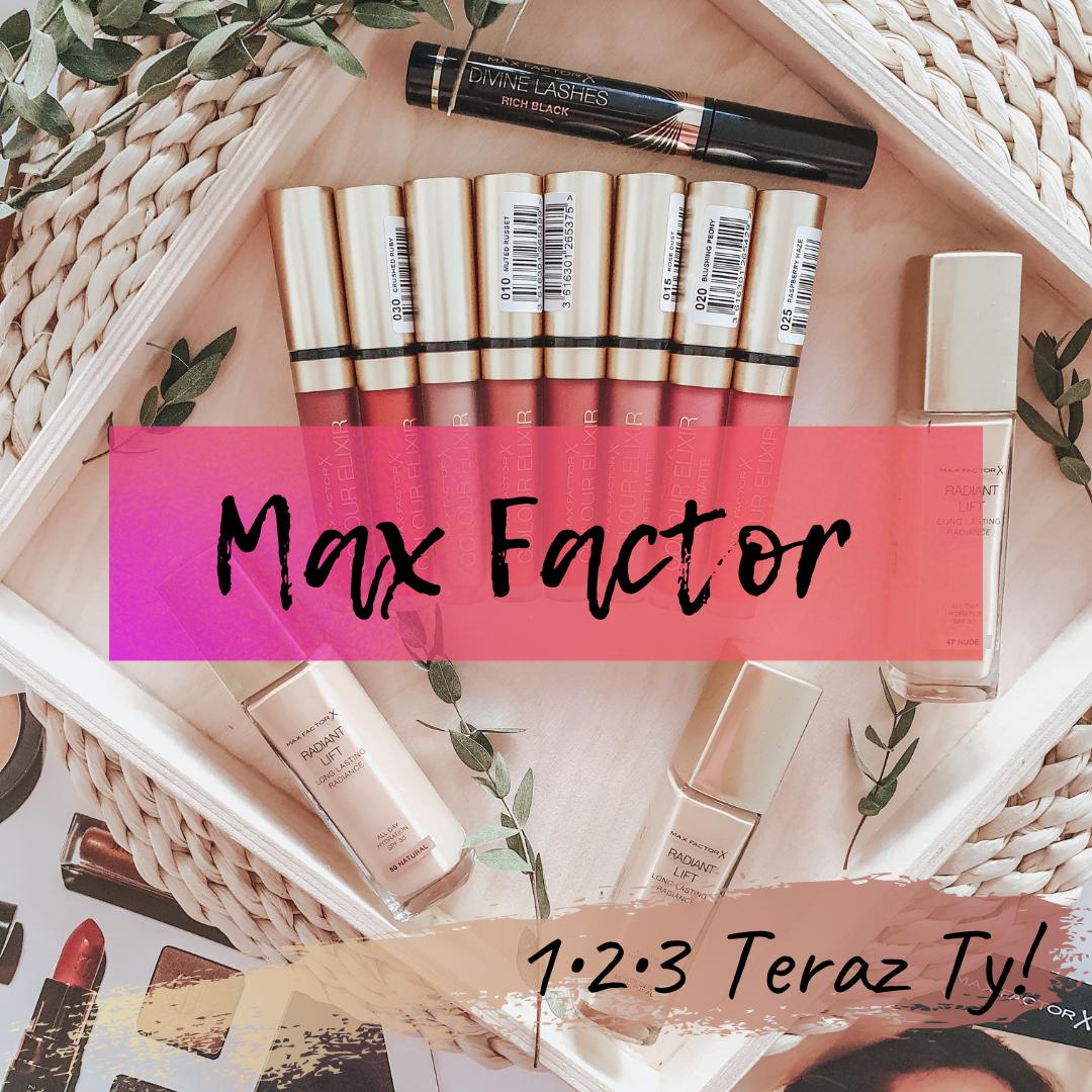 Raz, dwa, trzy - teraz Ty! Odkryj sekrety lekkiego makijażu z kosmetykami od Max Factor