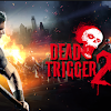 DEAD TRIGGER 2 MOD APK v1.5.5 Zombie Shooter Unlimited ALL FULL MOD!
