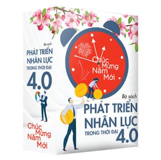 """Quà Tặng Năm Mới: Bộ sách """"Phát Triển Nhân Lực Trong Thời Đại 4.0"""" ebook PDF EPUB AWZ3 PRC MOBI"""
