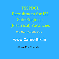 TSSPDCL Recruitment for 153 Sub-Engineer (Electrical) Vacancies