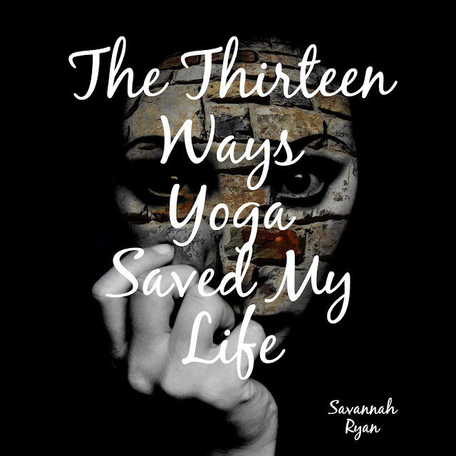 "Book Review ""The Thirteen Ways Yoga Saved My Life"""