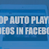 Facebook Video Autoplay Off