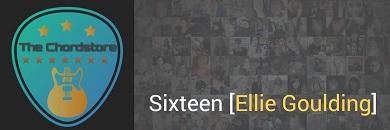 SIXTEEN Guitar Chords ACCURATE | Ellie Goulding