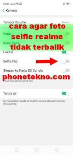 Cara agar foto selfie Realme C1 tidak terbalik