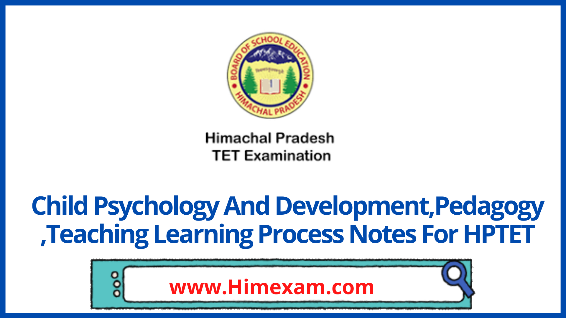 Child Psychology And Development,Pedagogy ,Teaching Learning Process Notes For HPTET
