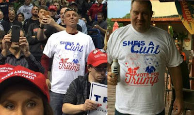 "Trumpsters with ""She's a cunt"" t-shirts"
