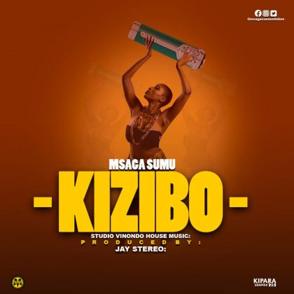 AUDIO | Msaga sumu – Kizibo | Download