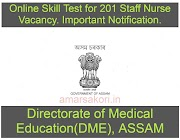 DME: Online Skill Test for 201 Staff Nurse Vacancy. Important Notification.