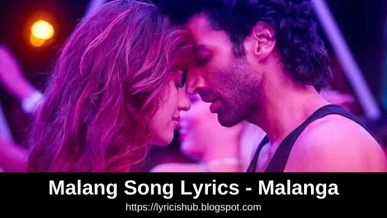 Malang Song Lyrics - Malang