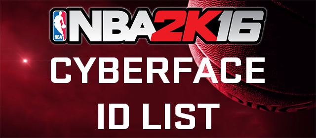 NBA 2K16 Cyber Face ID List