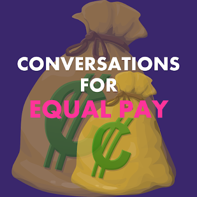 Conversations for Equal Pay Introduction ►