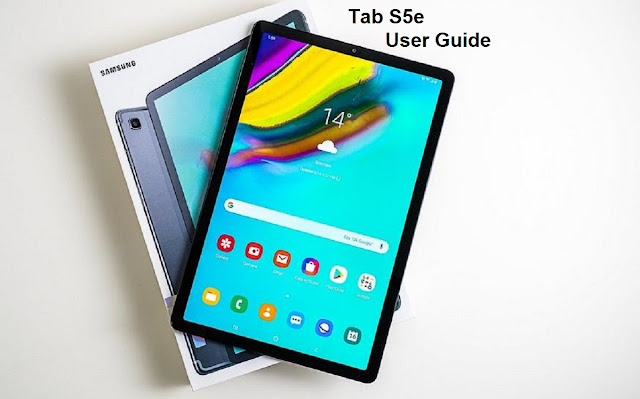 Samsung Galaxy Tab S5 User Guide and Manual PDF Instructions