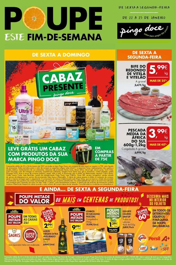 """Folheto Pingo Doce - """"Poupe este Fim de Semana""""  grandes promoções numa gama variada produtos de 22 a 24 de janeiro"""