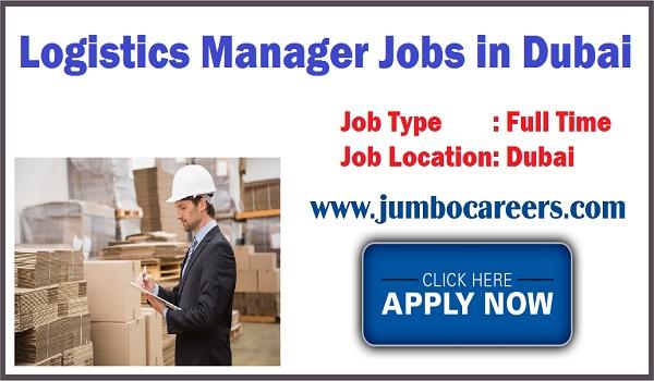 Dubai jobs for Logistics manager, All available jobs in Dubai UAE,
