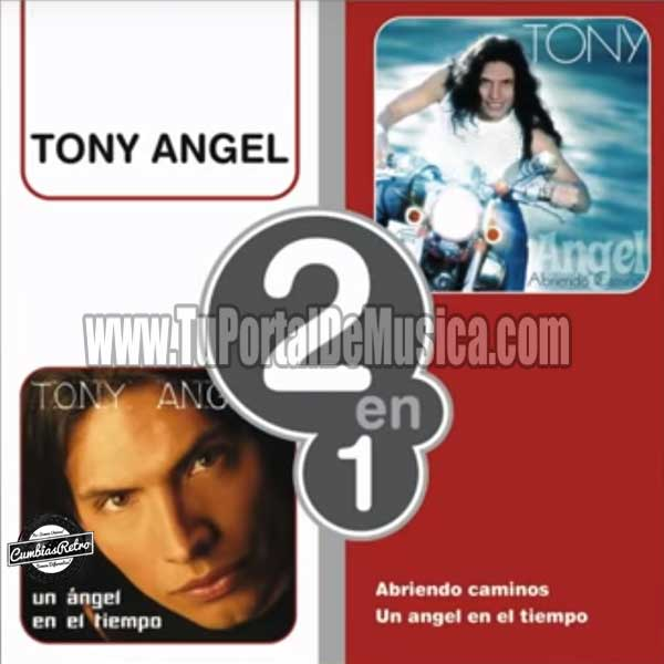 Tony Angel - 2 En 1 (2002)